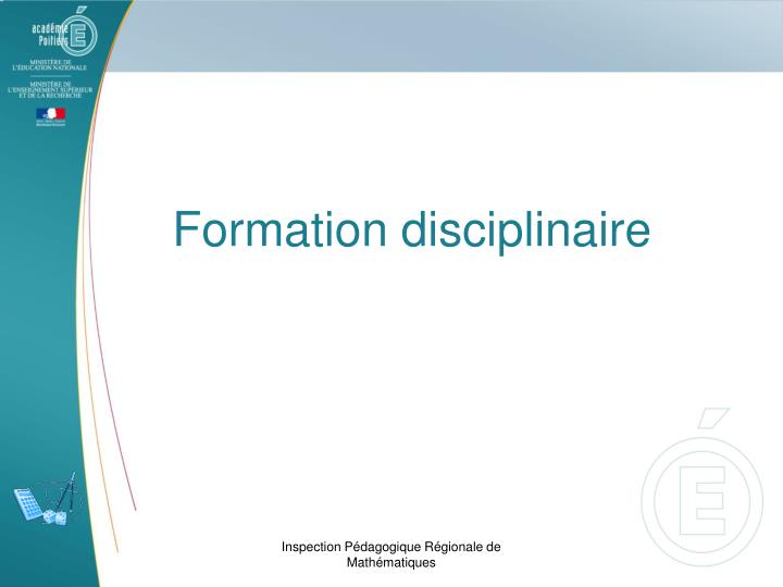Formation disciplinaire