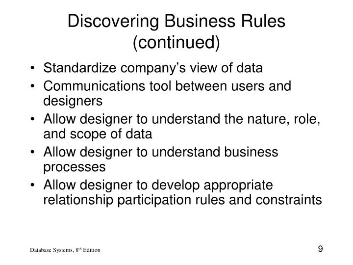 Discovering Business Rules (continued)