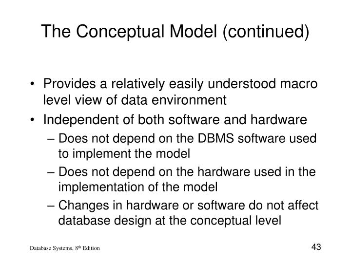 The Conceptual Model (continued)