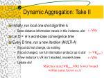 dynamic aggregation take ii