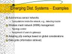 emerging dist systems examples