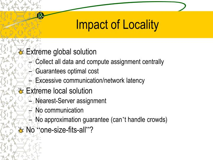 Impact of Locality