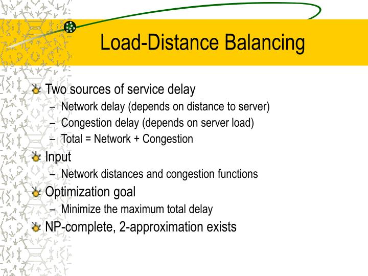 Load-Distance Balancing
