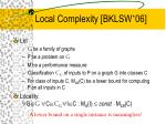 local complexity bklsw 06