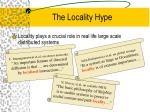the locality hype