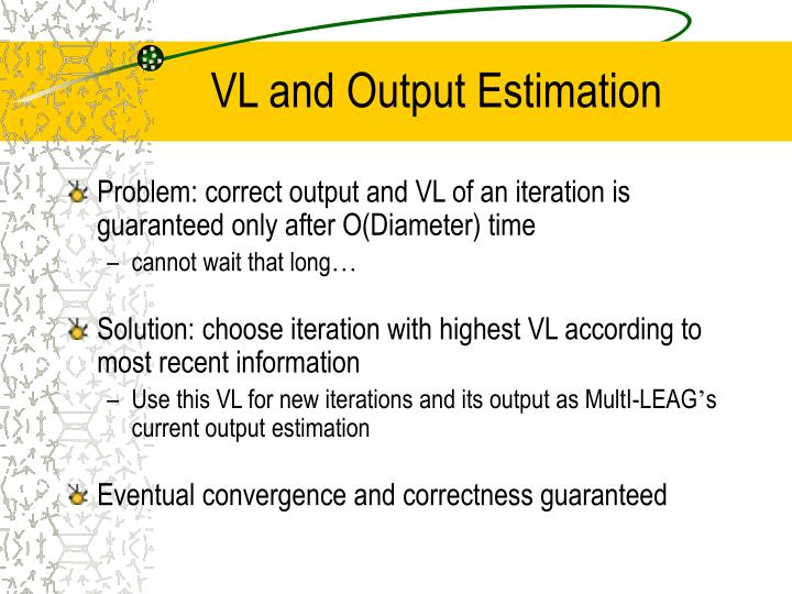 VL and Output Estimation