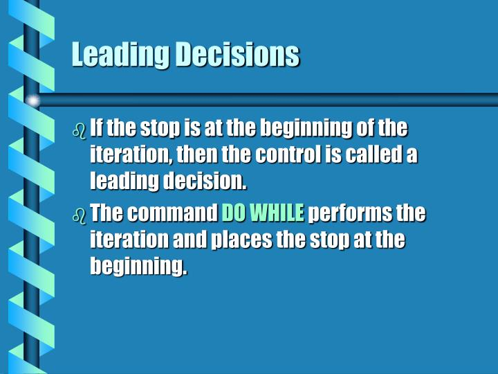 Leading Decisions