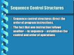 sequence control structures