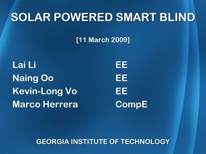 SOLAR POWERED SMART BLIND