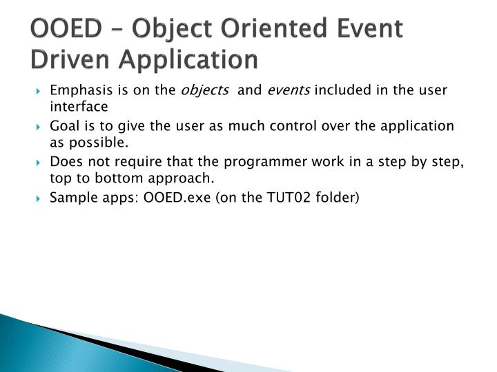 OOED – Object Oriented Event Driven Application