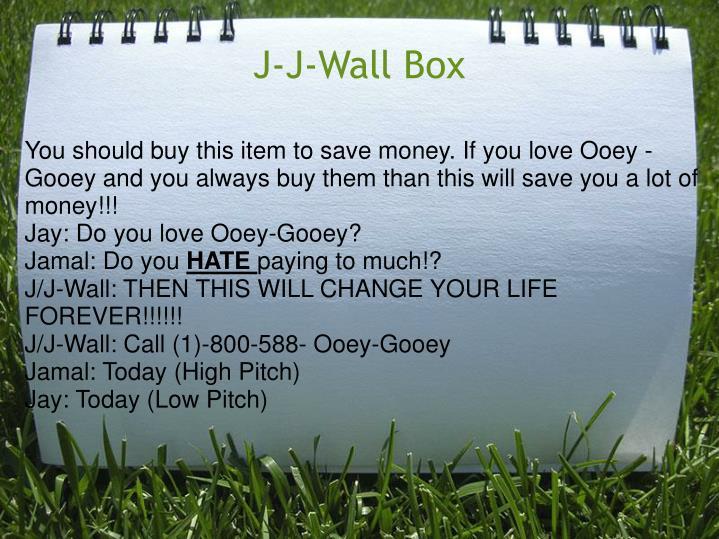J-J-Wall Box
