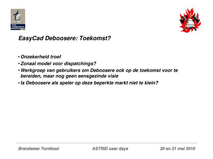 EasyCad Deboosere: Toekomst?