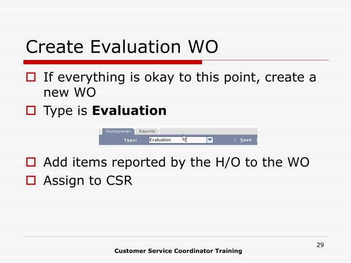Create Evaluation WO