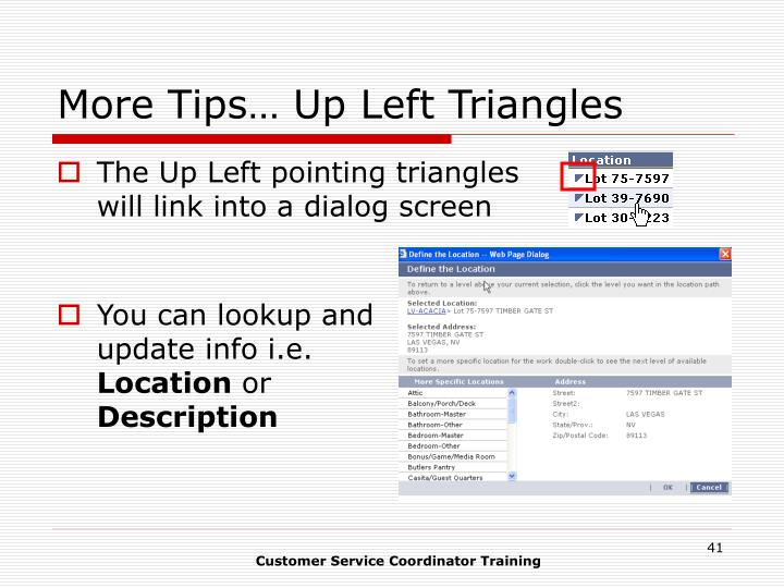 More Tips… Up Left Triangles