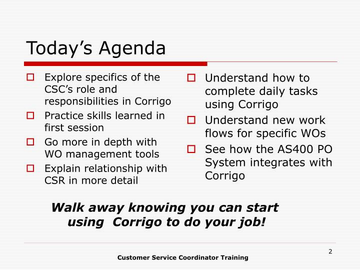 Explore specifics of the CSC's role and responsibilities in Corrigo