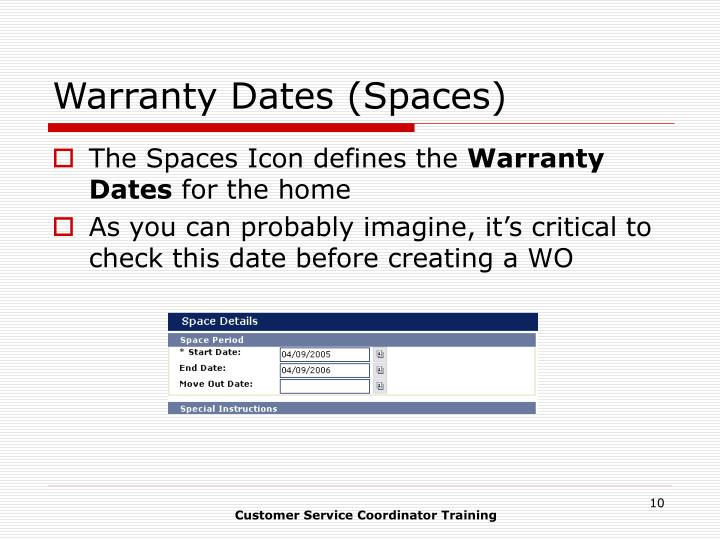 Warranty Dates (Spaces)