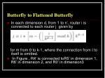 butterfly to flattened butterfly3
