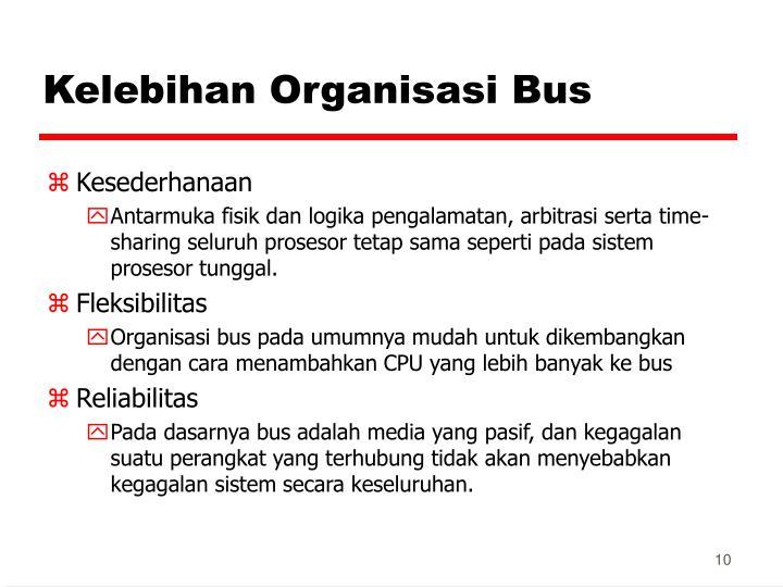 Kelebihan Organisasi Bus