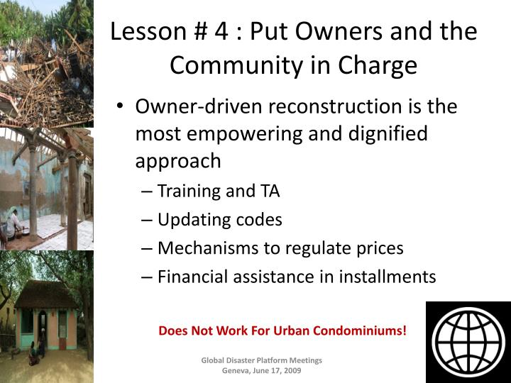Lesson # 4 : Put Owners and the Community in Charge