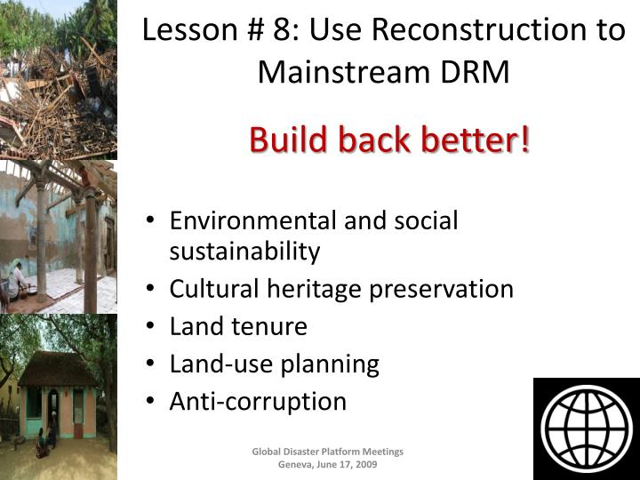 Lesson # 8: Use Reconstruction to Mainstream DRM