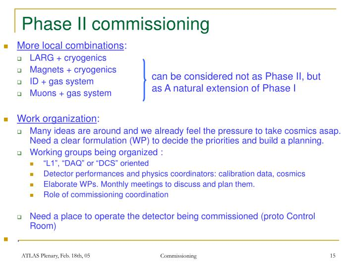 Phase II commissioning