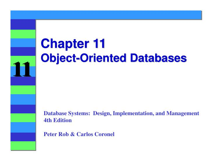 Chapter 11 object oriented databases