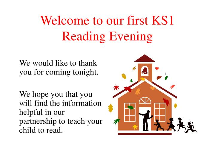 Welcome to our first ks1 reading evening