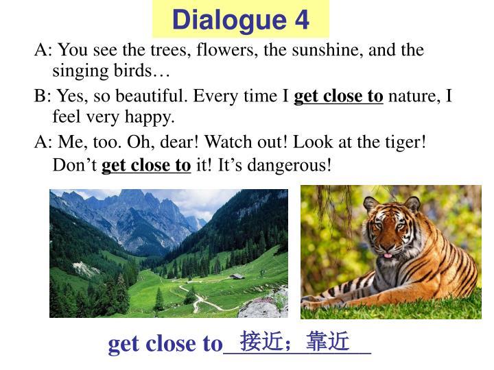 Dialogue 4
