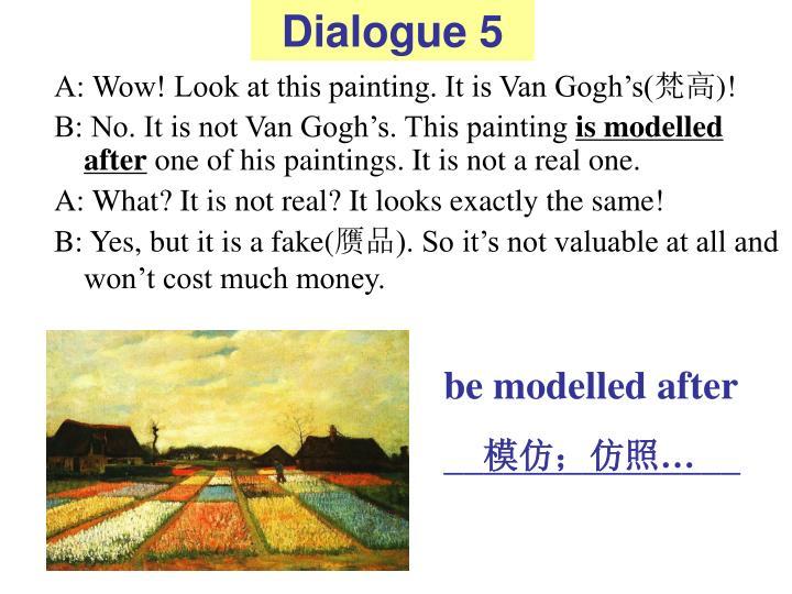 Dialogue 5