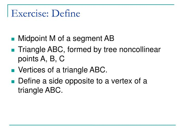 Exercise: Define