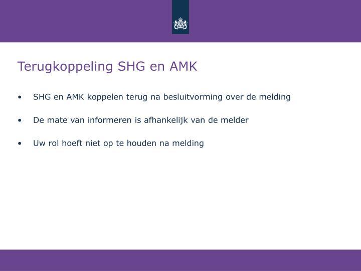 Terugkoppeling SHG en AMK