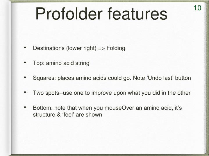 Profolder features