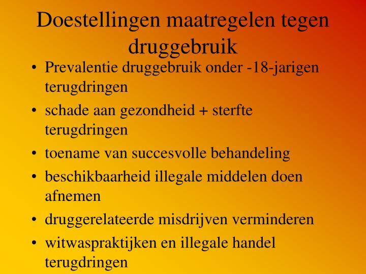 Doestellingen maatregelen tegen druggebruik