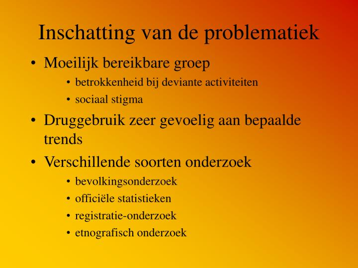Inschatting van de problematiek