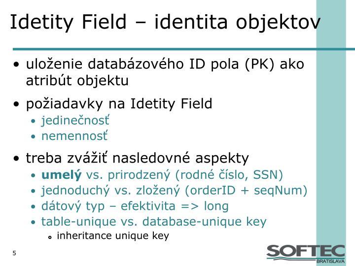 Idetity Field