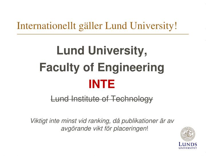 Internationellt gäller Lund University!