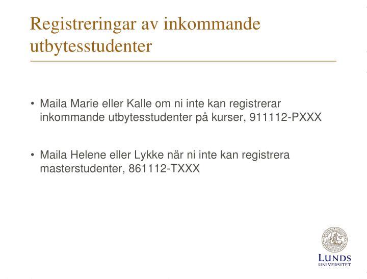 Registreringar av inkommande utbytesstudenter