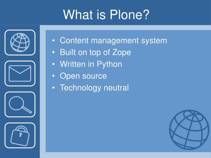 What is Plone?