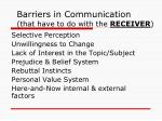 barriers in communication that have to do with the receiver