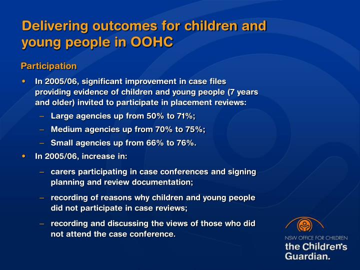 Delivering outcomes for children and young people in OOHC
