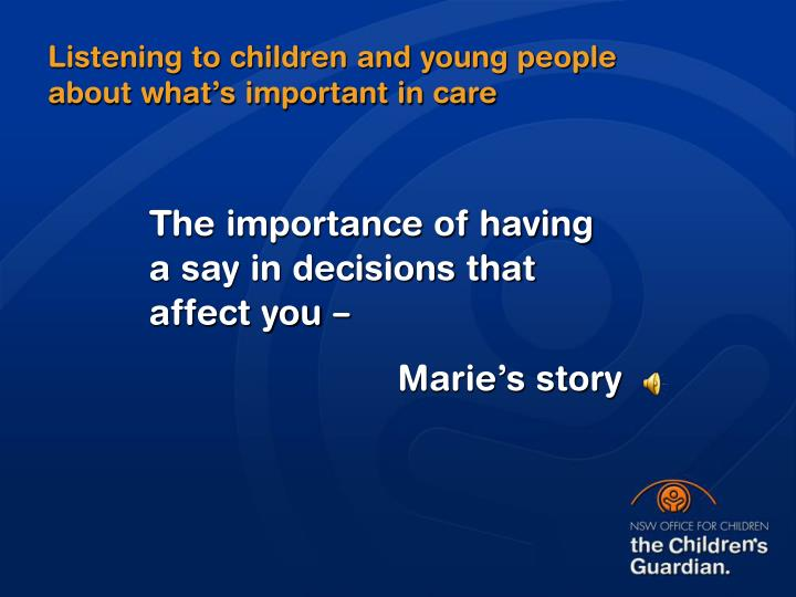 Listening to children and young people about what's important in care