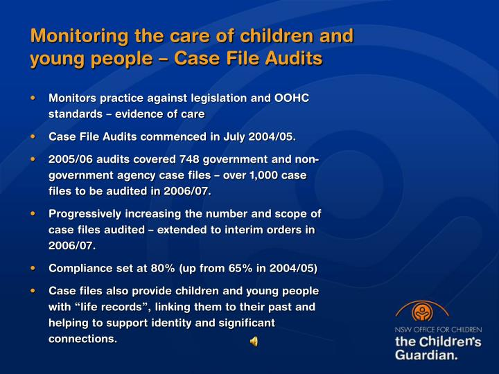 Monitoring the care of children and young people – Case File Audits
