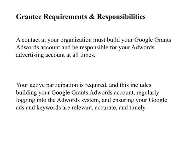 Grantee Requirements & Responsibilities