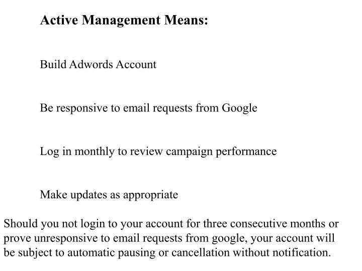 Active Management Means: