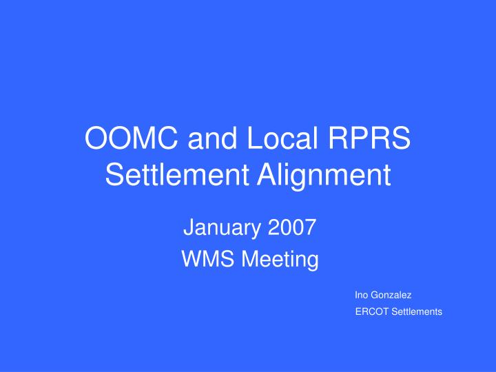 OOMC and Local RPRS