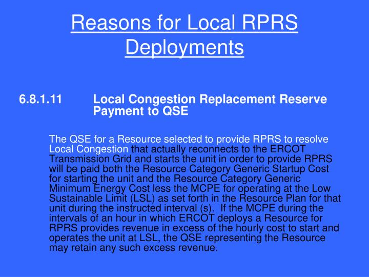 Reasons for Local RPRS Deployments