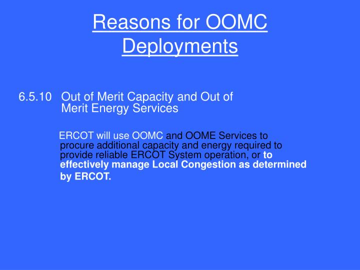 Reasons for OOMC