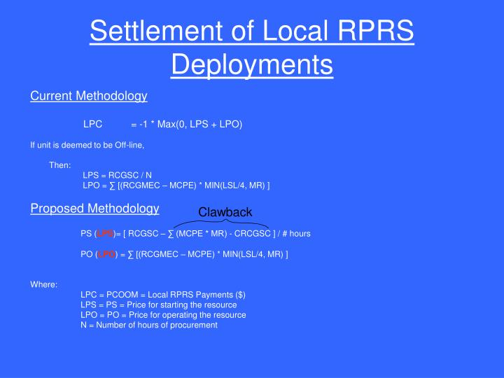 Settlement of Local RPRS Deployments