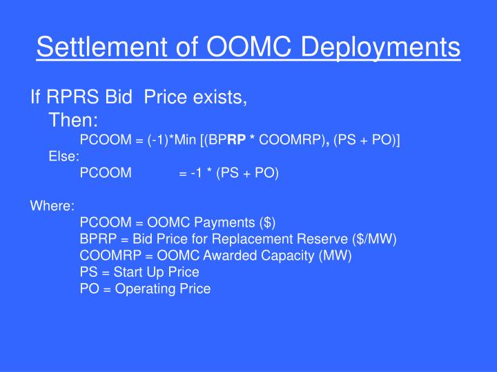 Settlement of OOMC Deployments