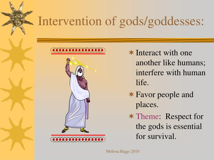 Intervention of gods/goddesses: